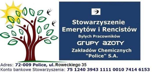 """Stowarzyszenie Emerytów i Rencistów Byłych Pracowników Grupy Azoty Zakładów Chemicznych """"Police""""  S.A."""